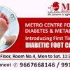 Metro Diabetic Foot Care Clinic   Metro Centre for Diabetes & Metabolism